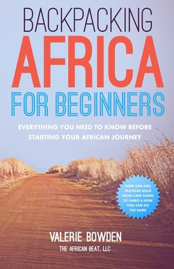 Backpacking Africa Book, Travel Africa Book, Backpacking Africa for beginners